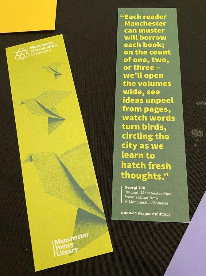 Two bookmarks advertising the Manchester Poetry Library. One is green with an excerpt from a poem by Georgi in yellow font.The other is is yellow with an abstract design.